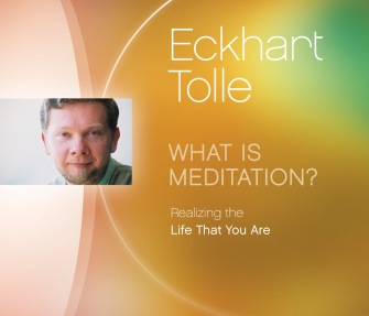 Eckhart Tolle - What is Meditation? 64 min CD-Audio. - In English