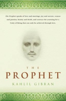 The Prophet by Kahlil Gibran - in English - In English