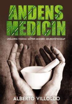 Alberto Villoldo - Andens Medicin - Häftad