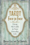 Tarot Face to Face  Using the Cards in Your Everyday Life av Marcus Katz, Tali Goodwin