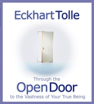 Through the Open Door  Journey to the Vastness of Your True Being by Eckhart Tolle - In English