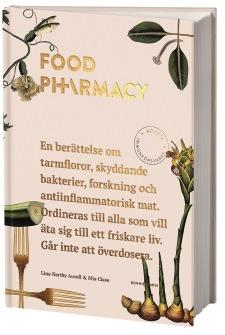 Food pharmacy: Kokboken av Mia Clase, Lina Nertby Aurell - På Svenska