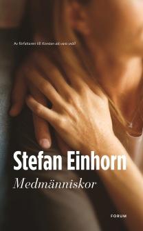 Medmänniskor av Stefan Einhorn - På Svenska
