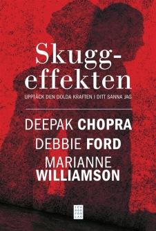 Deepak Chopra - Skuggeffekten, Upptäck den dolda kraften i ditt sanna Jag - På Svenska