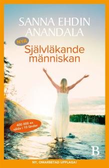 Nya självläkande människan av Sanna Ehdin Anandala - På Svenska