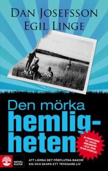 Den mörka hemligheten  av Dan Josefsson, Egil Linge - På Svenska
