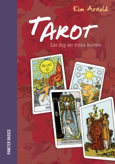 Tarot : lär dig att tolka korten INBUNDEN av Kim Arnold - På Svenska