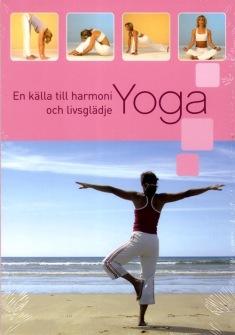 YOGA: En källa till harmoni och livsglädje - På Svenska