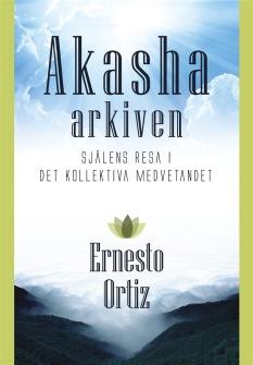 Akashaarkiven: Själens resa i det kollektiva medvetandet av Ernesto Ortiz - På Svenska