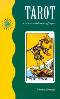 Tarot : Den Inre Världsomseglingen  av Thomas Jönsson -