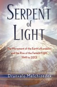 Serpent of Light  Beyond 2012: the Movement of the Earth's Kundalini and the Rise of the Female Light av Drunvalo Melchizedek