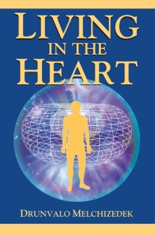 Living in the Heart [With CD]  How to Enter into the Sacred Space Within the Heart av Drunvalo Melchizedek -