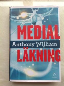Medial läkning av Anthony William