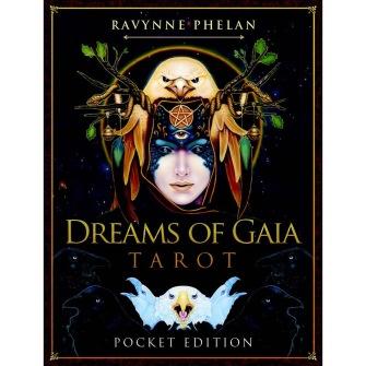 Dreams of Gaia Tarot -  A Tarot for a New Era by Ravynne Phelan - Pocket Edition