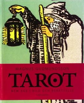 Tarot - New Age i Bild och Berättelse av Magnus Gudmunsson -
