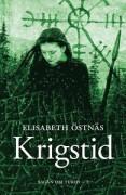 Sagan om Turid. Krigstid  av Elisabeth Östnäs