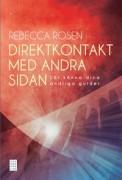 Direktkontakt med andra sidan : lär känna dina andliga guider  av Rebecca Rosen