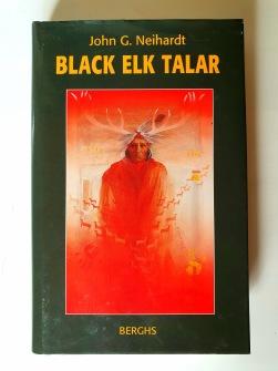 Black Elk talar  historien om en helig man av oglala lakota-folket av John G Neihardt -