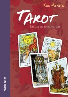Tarot : lär dig att tolka korten HÄFTAD av Kim Arnold - På Svenska