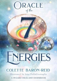 Oracle of the 7 Energies : A 49-Card Deck and Guidebook by Colette Baron-Reid -