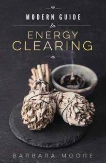 Modern Guide to Energy Clearing av Barbara Moore -