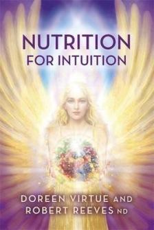 Nutrition for Intuition av Doreen Virtue, Robert Reeves -