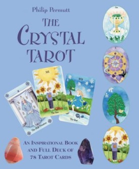 The Crystal Tarot : An Inspirational Book and Full Deck of 78 Tarot Cards by Philip Permutt -