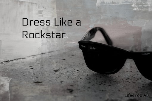 Dress Like A rockstar ny bild