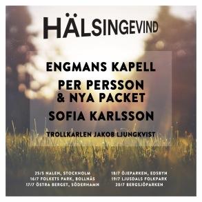 Efter sommarens succé - Hälsingevind återvänder sommar 2019.  Nyheter för året  - Världens bästa Sofia Karlsson ansluter till turnén som denna gång börjar redan i maj, på Nalen i Stockholm.   25/5 Hälsingevind, Nalen - Stockholm 16/7 Hälsingevind, Bollnäs 17/7 Hälsingevind, Söderhamn 18/7 Hälsingevind, Edsbyn 19/7 Hälsingevind, Ljusdal 20/7 Hälsingevind, Bergsjö