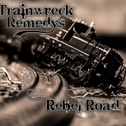 Rebel Road - Trainwreck Remedys