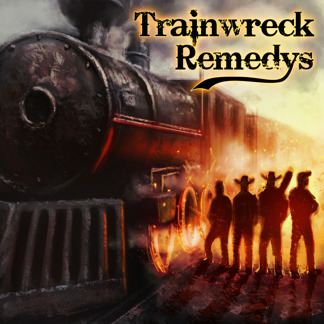 Trainwreck Remedys - Trainwreck Remdys - Trainwreck Remedys - Trainwreck Remedys