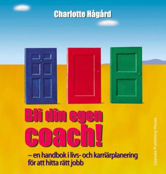 BLI DIN EGEN COACH - Bli din egen coach