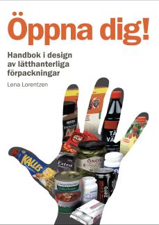 E-bok: Öppna dig! Handbok i design av lätthanterliga förpackningar. 2a upplagan -