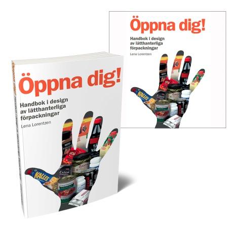 """Syn-tolkning: Boken """"Öppna Dig"""" som har ett omslag med konturen av en hand genom vilken vi kan se en rad olika livsmedelsförpackningar."""