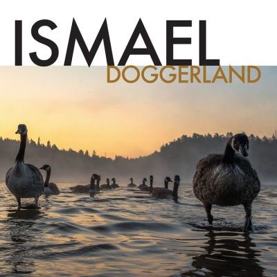 Ismael: Doggerland (vinyl)