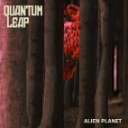Quantum Leap: Alien Planet (vinyl)