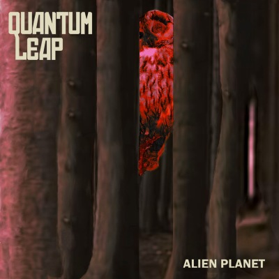 Quantum Leap: Alien Planet (vinyl)