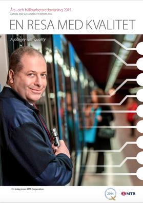 En resa med kvalitet. MTRs Års- och hållbarhetsredovisning 2015