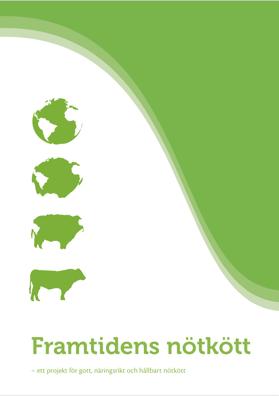 Det Naturliga Steget, Framtidens Nötkött