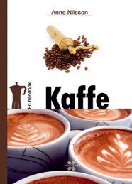 En handbok kaffe, Anne Nilsson