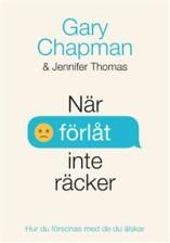 När förlåt inte räcker - Gary Chapman