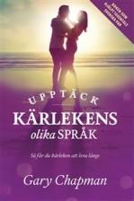 Upptäck kärlekens 5 språk - Gary Chapman