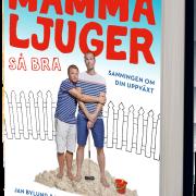 MAMMA LJUGER - FÖRHANDSBOKNING