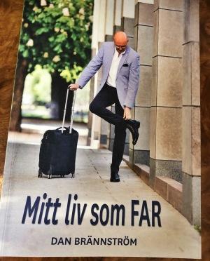 Dan Brännströms biografi Mitt Liv som FAR