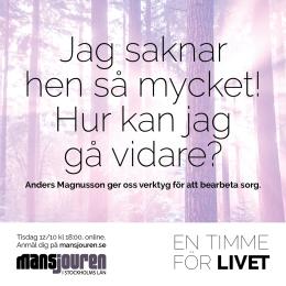Jag saknar hen så mycket. Hur kan jag gå vidare? Anders Magnusson ger oss verktyg för att bearbeta sorg.