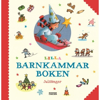 Lilla Barnkammarboken Julsånger -