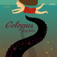 Octopus Fairy Tales