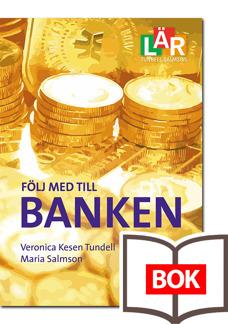 Följ med till Banken - tryckt bok - Följ med till Banken