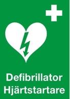 Hjärtstartare/defibrillator skylt
