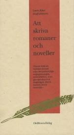 Att skriva romaner och noveller av Lars Åke Augustsson (1993)